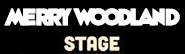 The Merry Woodland Stage